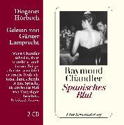 Cover-Bild zu Chandler, Raymond: Spanisches Blut