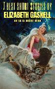 Cover-Bild zu Gaskell, Elizabeth: 7 best short stories by Elizabeth Gaskell (eBook)