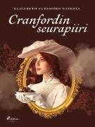 Cover-Bild zu Elizabeth Cleghorn Gaskell, Gaskell: Cranfordin seurapiiri (eBook)