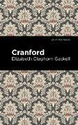 Cover-Bild zu Gaskell, Elizabeth Cleghorn: Cranford (eBook)