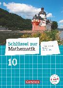 Cover-Bild zu Berkemeier, Helga: Schlüssel zur Mathematik, Differenzierende Ausgabe Rheinland-Pfalz, 10. Schuljahr, Schülerbuch