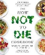 Cover-Bild zu Greger, Michael: The How Not To Die Cookbook