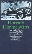 Cover-Bild zu Horváth, Ödön von: Himmelwärts und andere Prosa aus dem Nachlaß