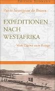 Cover-Bild zu Brazza, Pierre Savorgnan de: Expedition nach Westafrika
