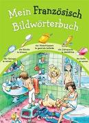 Cover-Bild zu Wieker, Katharina (Illustr.): Mein Französisch Bildwörterbuch