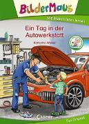 Cover-Bild zu Wieker, Katharina: Bildermaus - Ein Tag in der Autowerkstatt