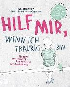 Cover-Bild zu Kienecker, Jule: Hilf mir, wenn ich traurig bin