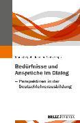 Cover-Bild zu Geipel, Maria (Hrsg.): Bedürfnisse und Ansprüche im Dialog (eBook)