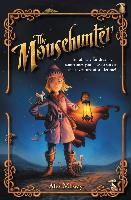 Cover-Bild zu Milway, Alex: The Mousehunter (eBook)