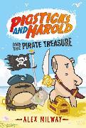 Cover-Bild zu Milway, Alex: Pigsticks and Harold and the Pirate Treasure