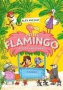 Cover-Bild zu Milway, Alex: Hotel Flamingo: Holiday Heatwave