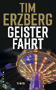 Cover-Bild zu Erzberg, Tim: Geisterfahrt (eBook)