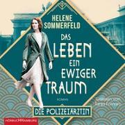 Cover-Bild zu Sommerfeld, Helene: Polizeiärztin Magda Fuchs - Das Leben, ein ewiger Traum (Polizeiärztin Magda Fuchs-Serie 1)