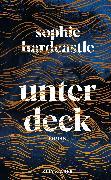 Cover-Bild zu Hardcastle, Sophie: Unter Deck (eBook)