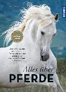 Cover-Bild zu Amler, Ulrike: Alles über Pferde (eBook)
