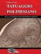 Cover-Bild zu Il Manuale del TATUAGGIO POLINESIANO von Gemori, Roberto