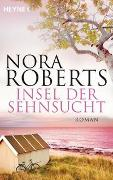 Cover-Bild zu Roberts, Nora: Insel der Sehnsucht