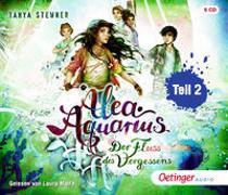Cover-Bild zu Stewner, Tanya: Alea Aquarius 6 Teil 2. Der Fluss des Vergessens