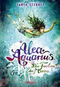 Cover-Bild zu Stewner, Tanya: Alea Aquarius 2. Die Farben des Meeres