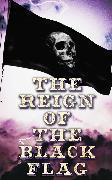 Cover-Bild zu Dumas, Alexandre: The Reign of the Black Flag (eBook)