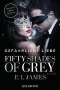 Cover-Bild zu James, E L: Fifty Shades of Grey - Gefährliche Liebe