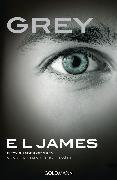 Cover-Bild zu James, E L: Grey - Fifty Shades of Grey von Christian selbst erzählt (eBook)