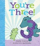 Cover-Bild zu Unwin, Shelly: You're Three!