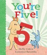 Cover-Bild zu Unwin, Shelly: You're Five!