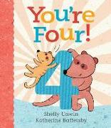 Cover-Bild zu Unwin, Shelly: You're Four!