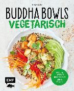 Cover-Bild zu Dusy, Tanja: Buddha Bowls - Vegetarisch (eBook)