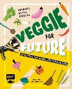 Cover-Bild zu Pfannebecker, Inga: Veggie for Future - 150 Rezepte & gute Gründe, kein Fleisch zu essen (eBook)