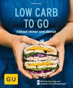 Cover-Bild zu Dusy, Tanja: Low Carb to go