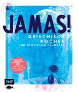 Cover-Bild zu Dusy, Tanja: Jamas! Griechisch kochen und gemeinsam genießen