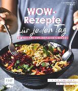 Cover-Bild zu Pfannebecker, Inga: Wow-Rezepte für jeden Tag (eBook)