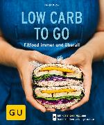 Cover-Bild zu Dusy, Tanja: Low Carb to go (eBook)