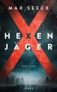 Cover-Bild zu Seeck, Max: Hexenjäger (eBook)