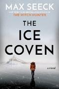 Cover-Bild zu Seeck, Max: The Ice Coven (eBook)