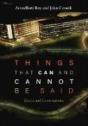 Cover-Bild zu Roy, Arundhati: Things that Can and Cannot Be Said (eBook)