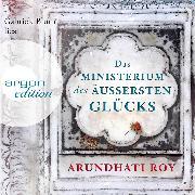 Cover-Bild zu Roy, Arundhati: Das Ministerium des äußersten Glücks (Ungekürzte Lesung) (Audio Download)