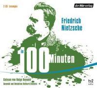 Cover-Bild zu Nietzsche in 100 Minuten von Nietzsche, Friedrich