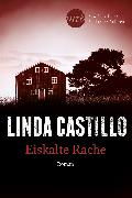 Cover-Bild zu Castillo, Linda: Heißkalte Rache (eBook)