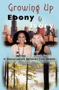 Cover-Bild zu Growing Up Ebony and Ivory von Depriest, Lim
