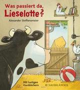 Cover-Bild zu Steffensmeier, Alexander: Was passiert da, Lieselotte?