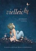 Cover-Bild zu Yamada, Kobi: Vielleicht - Eine Geschichte über die unendlich vielen Begabungen in jedem von uns