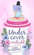 Cover-Bild zu Lindberg, Karin: Undercover verliebt