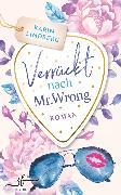 Cover-Bild zu Lindberg, Karin: Verrückt nach Mr. Wrong (eBook)