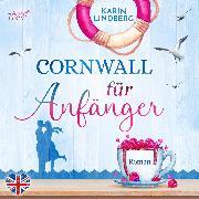 Cover-Bild zu Lindberg, Karin: Cornwall für Anfänger (Audio Download)