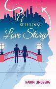 Cover-Bild zu Lindberg, Karin: A Bittersweet Love Story (eBook)