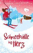 Cover-Bild zu Lindberg, Karin: Schneebälle ins Herz