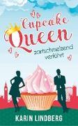 Cover-Bild zu Lindberg, Karin: Cupcakequeen - zartschmelzend verführt